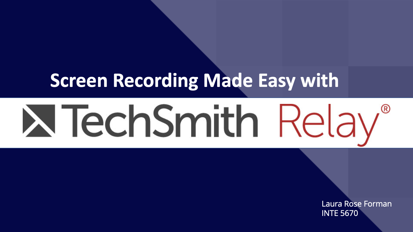 Screen Recording Made Easy with TechSmith Relay Title Slide